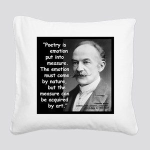 Hardy Emotion Quote 2 Square Canvas Pillow