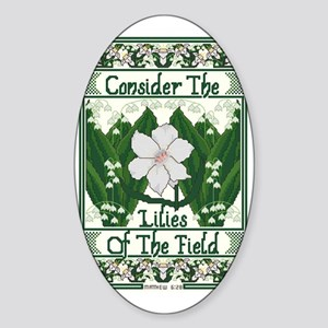 Consider The Lilies Sticker (Oval)