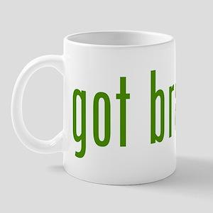 Got Brawn? Mug