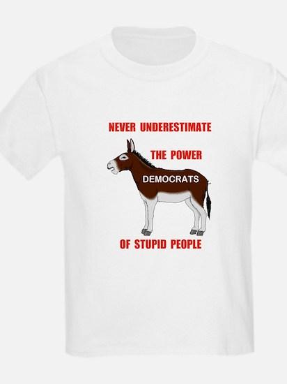 STUPID DEMOCRATS Kids T-Shirt