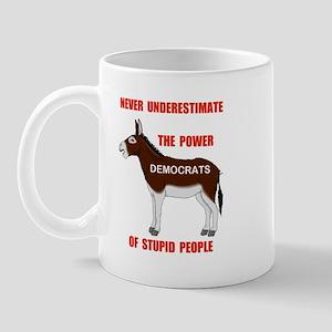 STUPID DEMOCRATS Mug