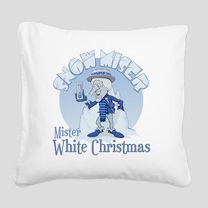 SnowMiser_MisterWhiteChristma Square Canvas Pillow