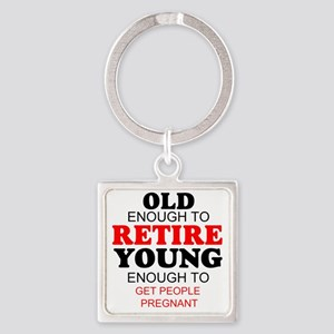 Funny retirement Square Keychain