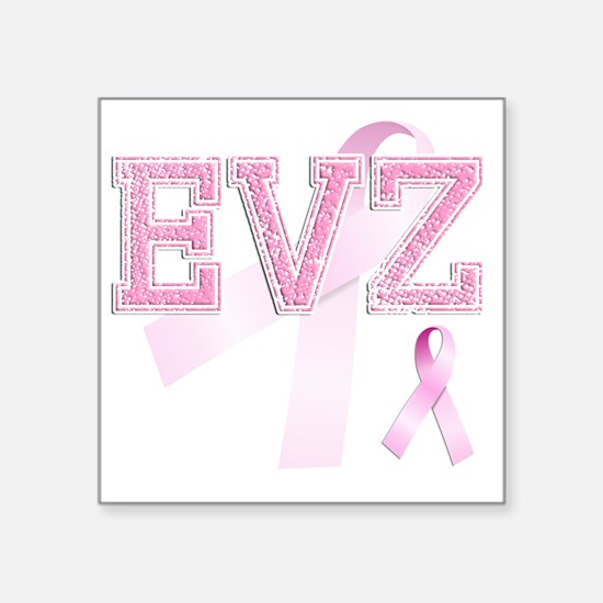"EVZ initials, Pink Ribbon, Square Sticker 3"" x 3"""