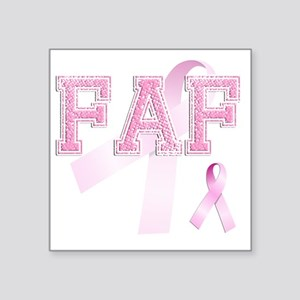 """FAF initials, Pink Ribbon, Square Sticker 3"""" x 3"""""""