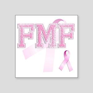 """FMF initials, Pink Ribbon, Square Sticker 3"""" x 3"""""""