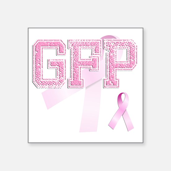 "GFP initials, Pink Ribbon, Square Sticker 3"" x 3"""