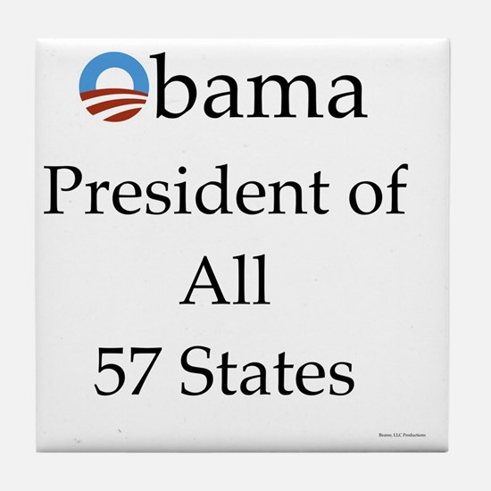 Obama President of All 57 States 10x1 Tile Coaster