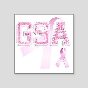 """GSA initials, Pink Ribbon, Square Sticker 3"""" x 3"""""""