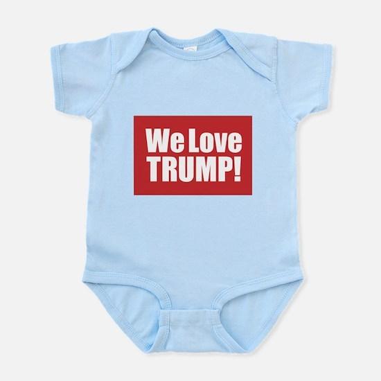 We Love Trump Body Suit