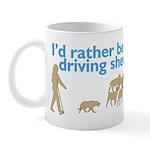I'd Rather Be Driving Sheep Mug