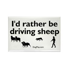I'd Rather Be Driving Sheep Rectangle Magnet