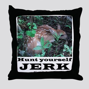 Hunt Yourself Jerk Throw Pillow