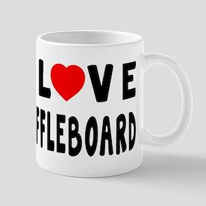 I Love Shuffleboard Mug