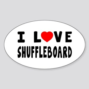I Love Shuffleboard Sticker (Oval)