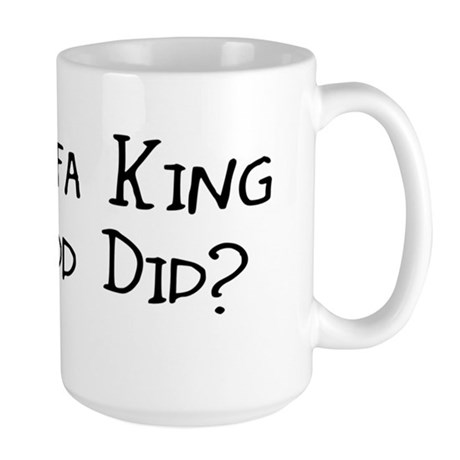 sofa king we todd did. yru sofa king we todd did? large mug did