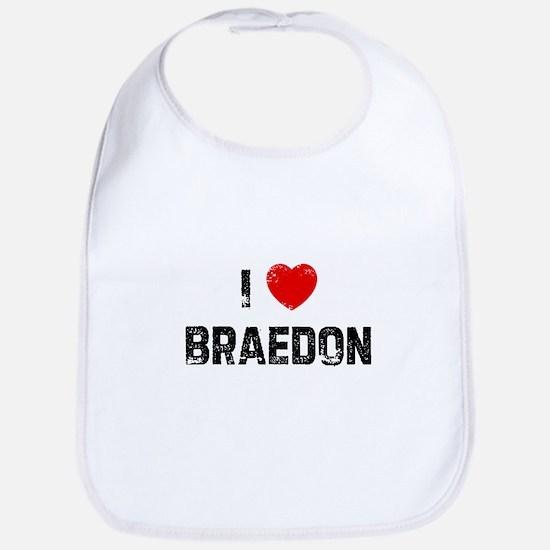 I * Braedon Bib