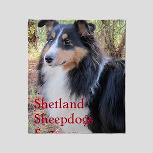 Shetland Sheepdogs Forever Throw Blanket