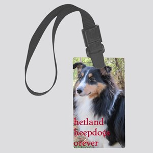 Shetland Sheepdogs Forever Large Luggage Tag