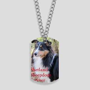 Shetland Sheepdogs Forever Dog Tags