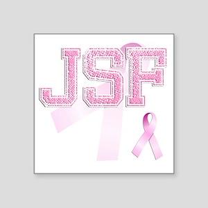 """JSF initials, Pink Ribbon, Square Sticker 3"""" x 3"""""""