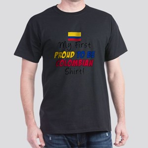First Proud To Be Colombian Dark T-Shirt