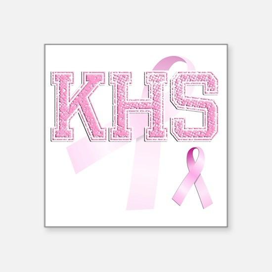 """KHS initials, Pink Ribbon, Square Sticker 3"""" x 3"""""""