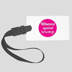 Woman against trump Luggage Tag