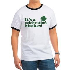 It's a celebration bitches! T