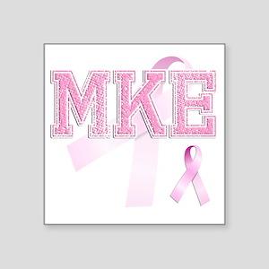 """MKE initials, Pink Ribbon, Square Sticker 3"""" x 3"""""""