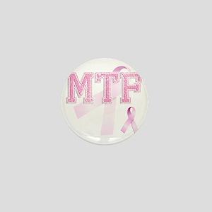 MTF initials, Pink Ribbon, Mini Button