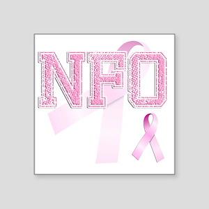 """NFO initials, Pink Ribbon, Square Sticker 3"""" x 3"""""""