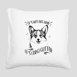 It's Not Dog Hair Corgi Square Canvas Pillow