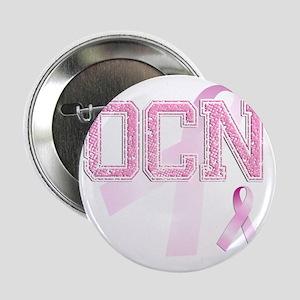 """OCN initials, Pink Ribbon, 2.25"""" Button"""