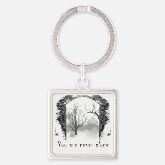 You are Never Alone Square Keychain