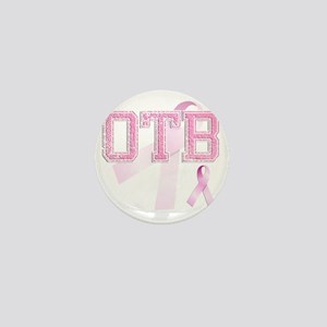 OTB initials, Pink Ribbon, Mini Button
