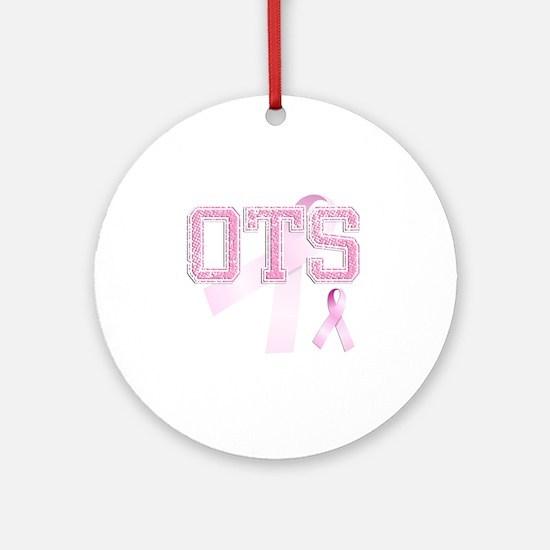 OTS initials, Pink Ribbon, Round Ornament