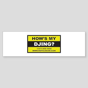 How's My DJing Bumper Sticker