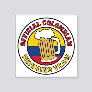 "Colombian Drinking Team Dri Square Sticker 3"" x 3"""