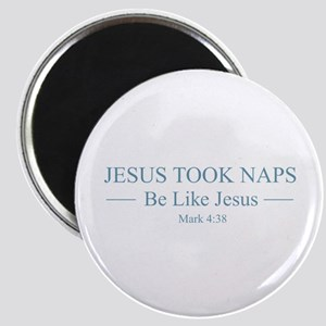 Jesus Took Naps Magnets