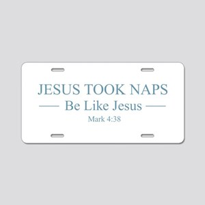 Jesus Took Naps Aluminum License Plate