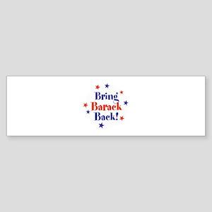 Bring Barack Obama Back Bumper Sticker