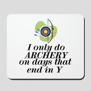 ArcheryChick Days Mousepad
