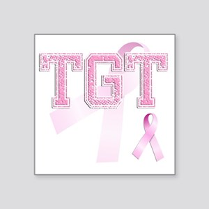 "TGT initials, Pink Ribbon, Square Sticker 3"" x 3"""