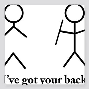 """I got your back Square Car Magnet 3"""" x 3"""""""