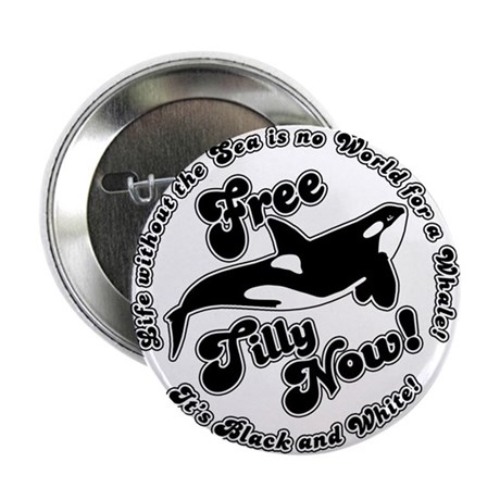 "Free Tilly Now Original 2.25"" Button"