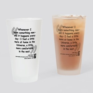 Moyers Learn Quote Drinking Glass