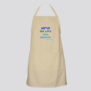 serve the Lord with gladness Apron