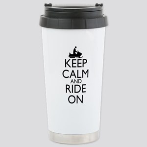 Keep Calm and Ride On Stainless Steel Travel Mug