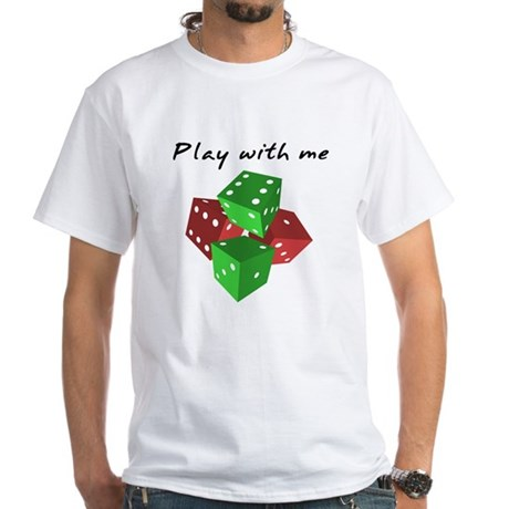 Play with me White T-Shirt